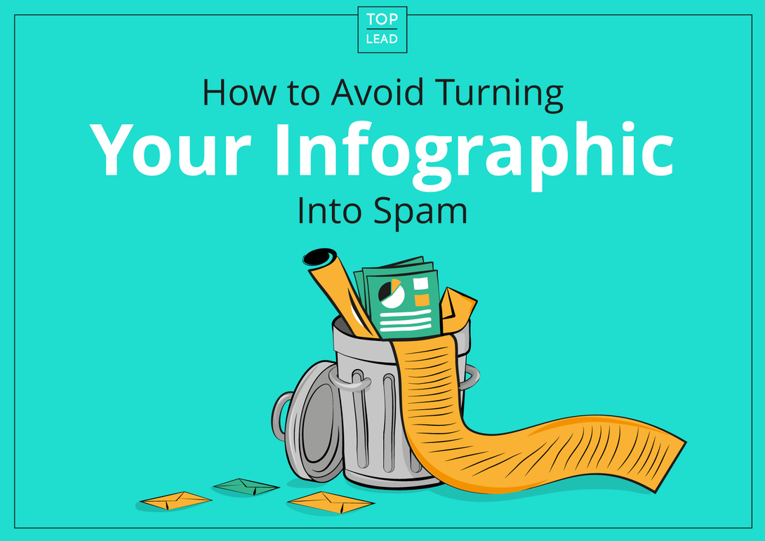 How to Avoid Turning Your Infographic Into Spam
