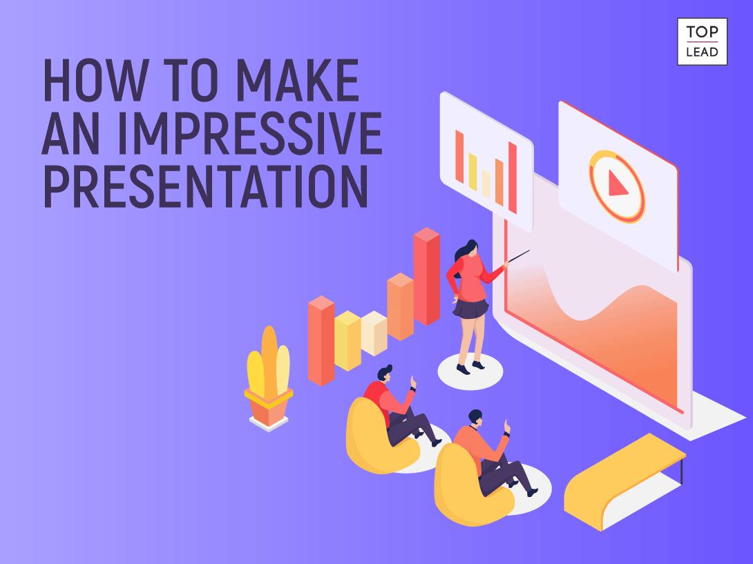 How to Design an Impressive Presentation