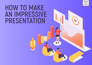 How to Design an Impressive Presentation