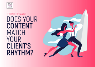 Techno or Tango: Does Your Content Match Your Client's Rhythm?