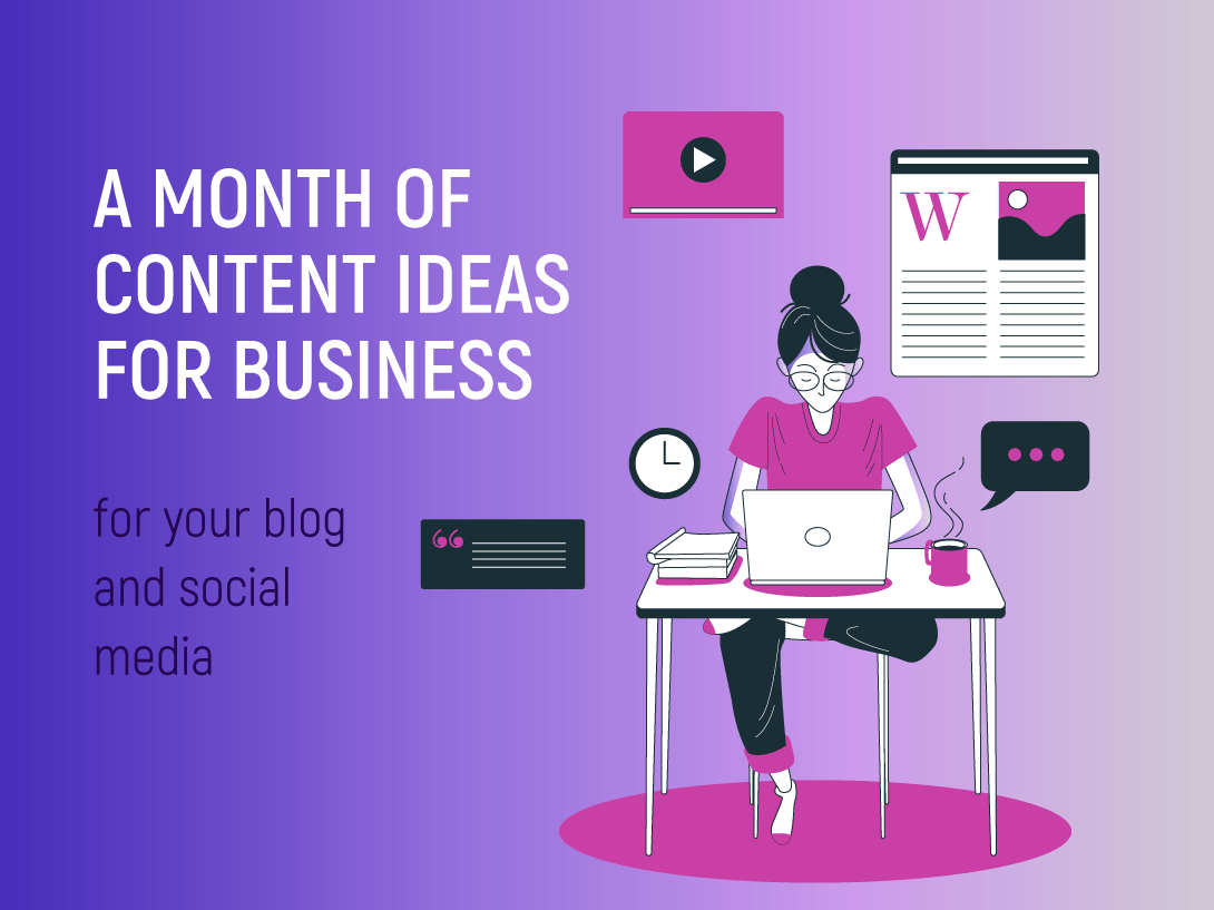 A Month of Content Ideas for Business